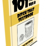 """You'll find great ideas, tips and tools for ditching your textbooks in this free ebook, """"101 Practical Ways to Ditch That Textbook."""""""