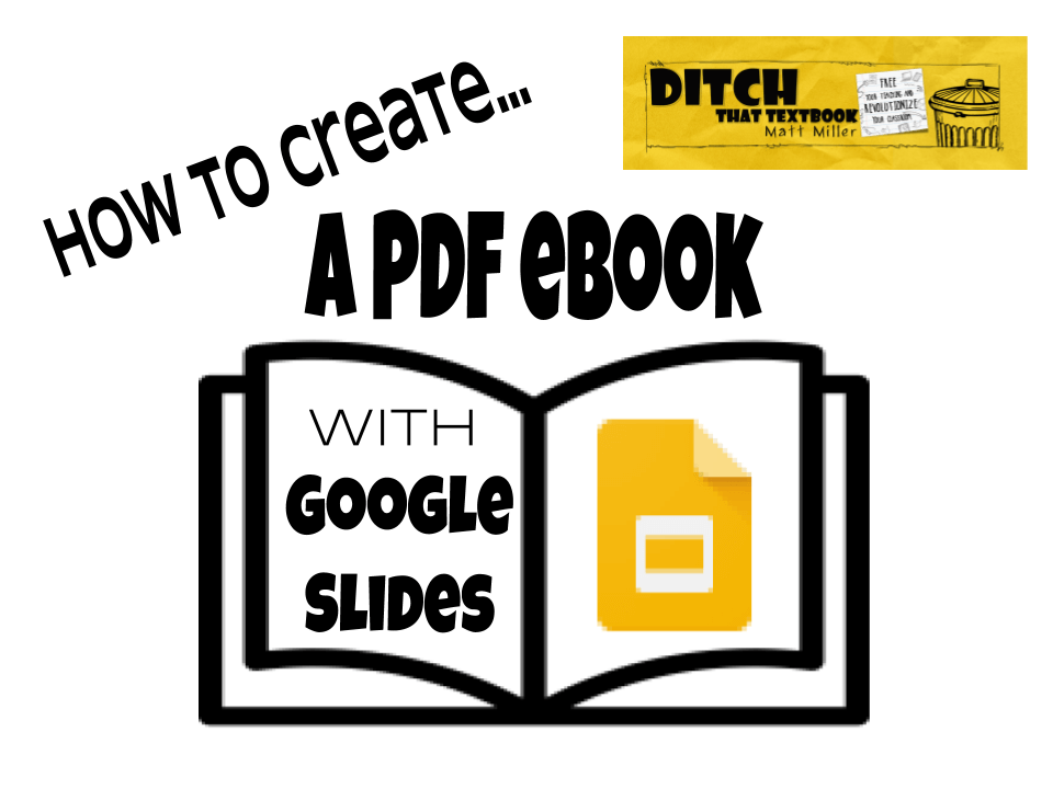 How To Create A Pdf Ebook With Google Slides Ditch That