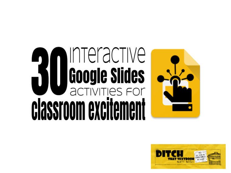 30 interactive google slides activities