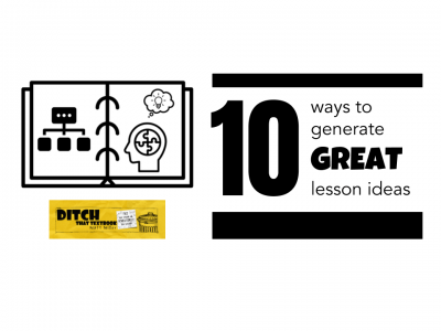 10 ways to generate great lesson ideas