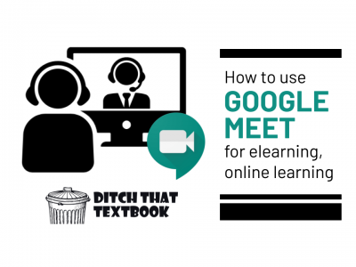 how to use google meet for elearning online learning