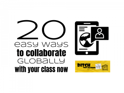 20 easy ways to collaborate globally with your class now