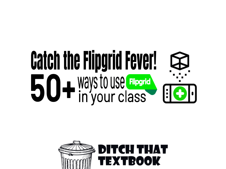 50+ ways to use flipgrid in your class