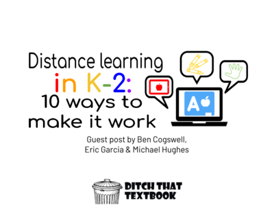 Distance learning in K-2 10 ways to make it work