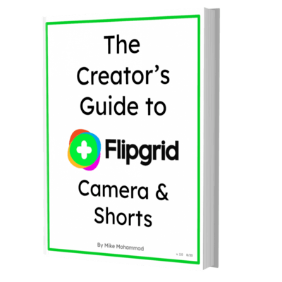 The creator's guide to flipgrid camera and shorts