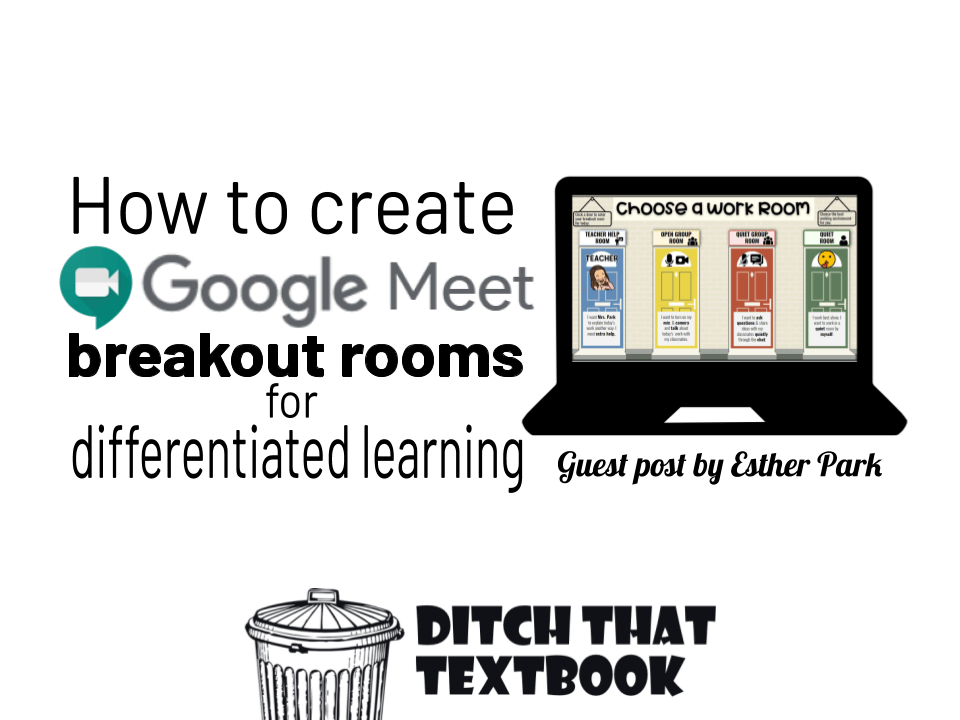 How to create Google Meet breakout rooms for differentiated learning