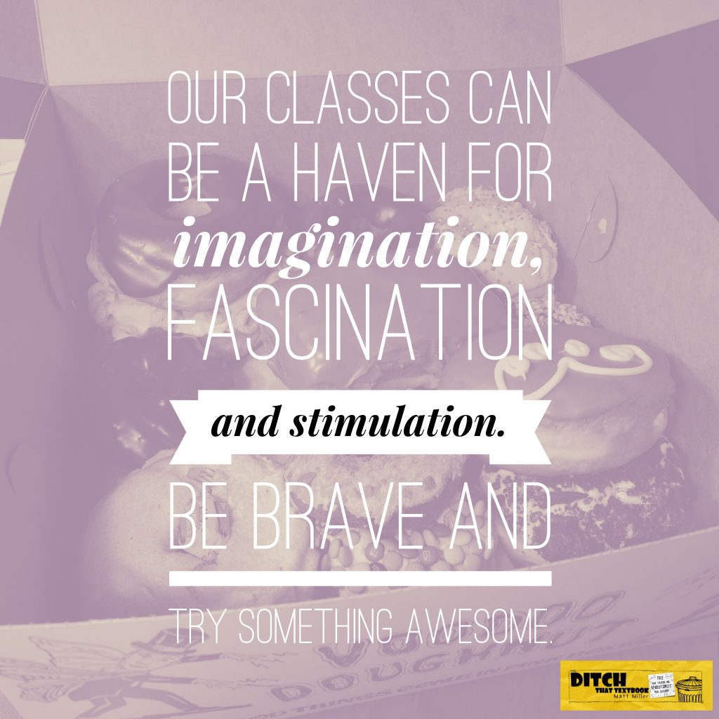 Our classes can be a haven for imagination, fascination and stimulation. Be brave and try something awesome.