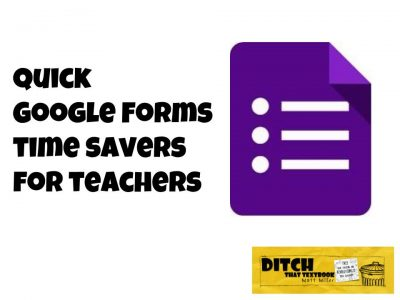 Quick Google Forms time savers for teachers
