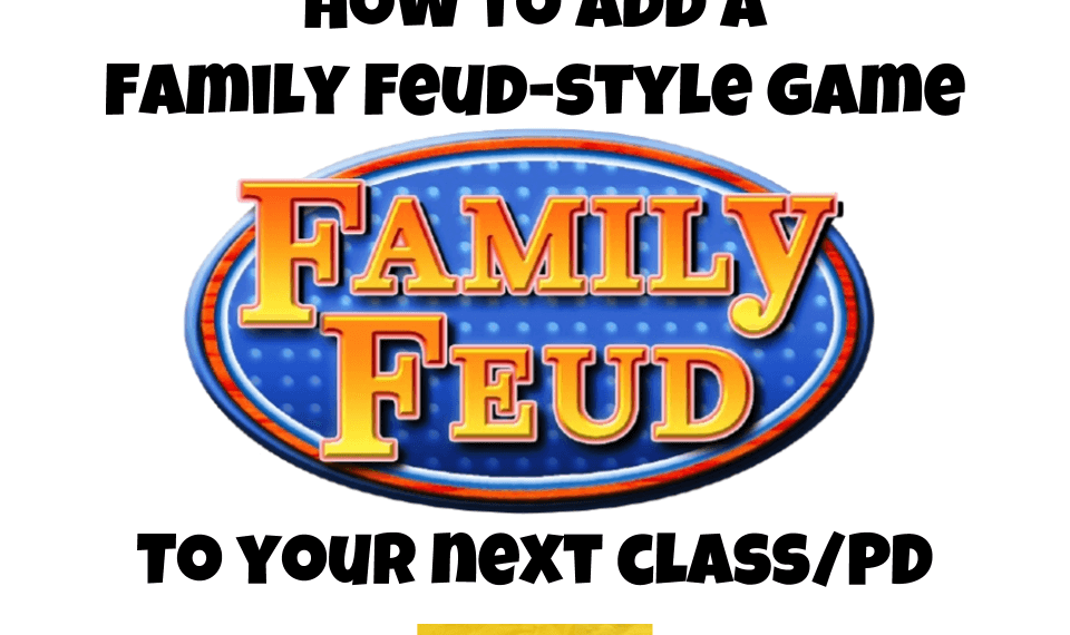 How to add a Family Feud-style game to your next class/PD