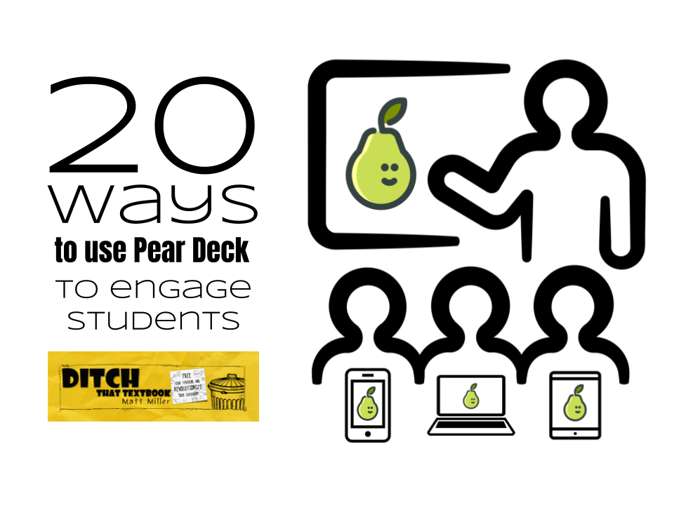 20 ways to use pear deck to engage students