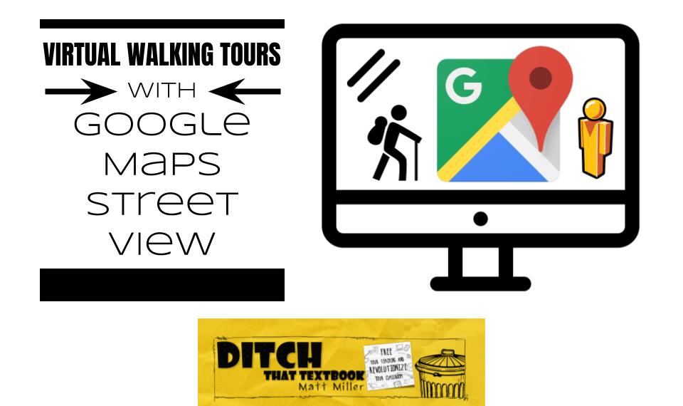 virtual walking tours with google maps street view (1)