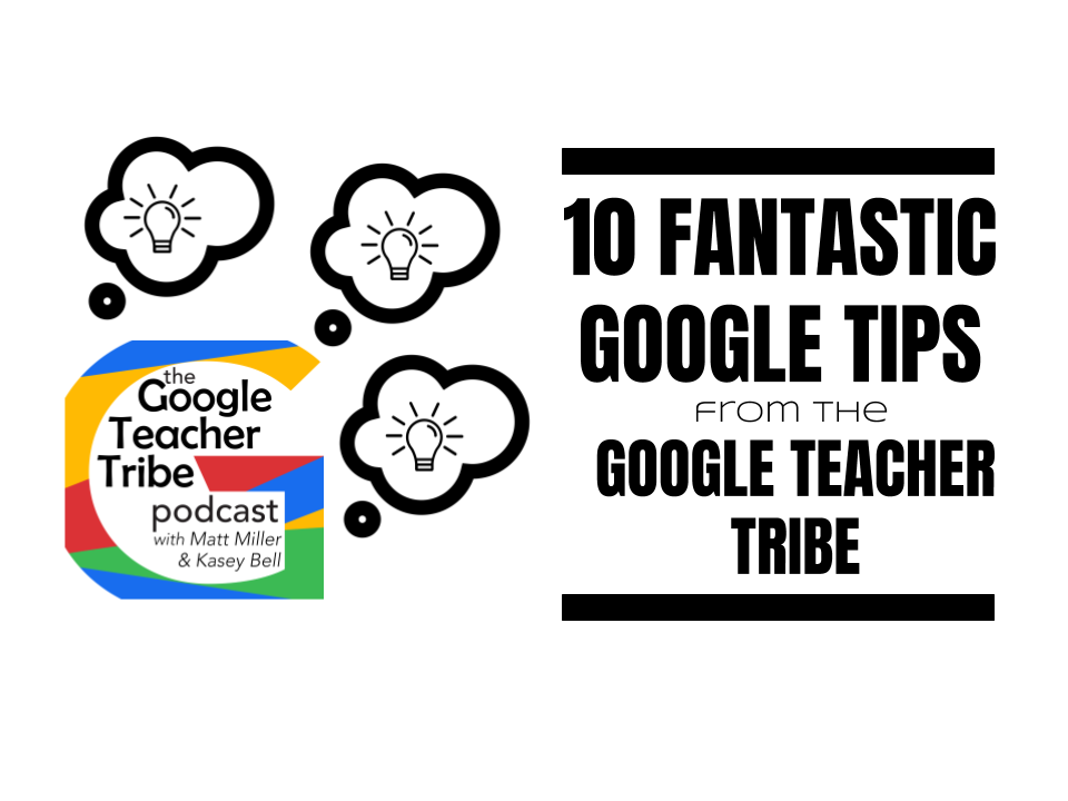 10 FANTASTIC GOOGLE TIPS GOOGLE TEACHER TRIBE