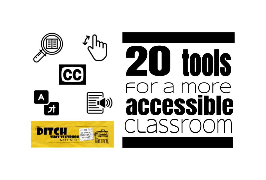 20 tools for a more accessible classroom