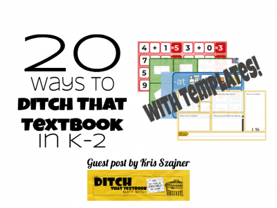 20-ways-to-Ditch-That-Textbook-in-K-2-with-templates-2