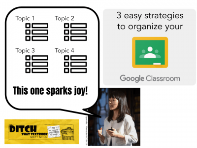 3 easy strategies to organize your Google Classroom