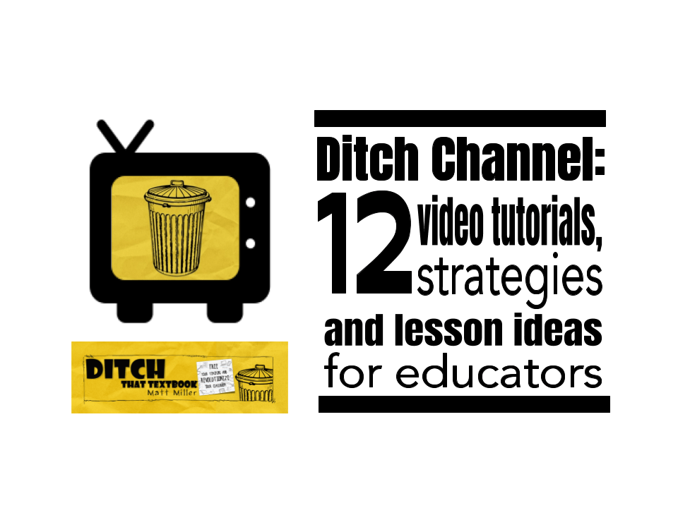 Ditch-Channel_-12-video-tutorials-strategies-and-lesson-ideas-for-educators-1