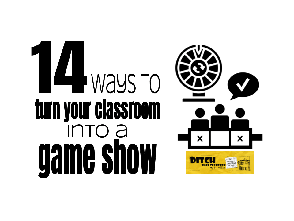 14 ways to turn your class into a game show