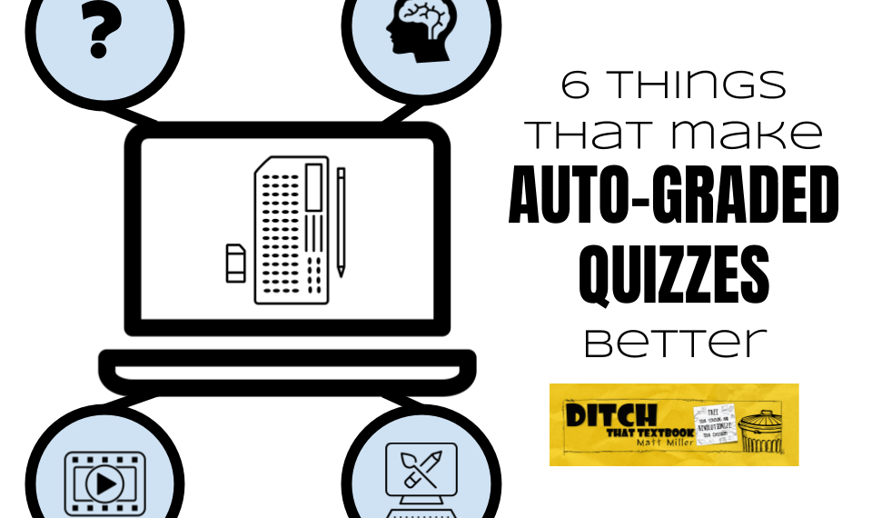 6 things that make auto-graded Google Forms quizzes better
