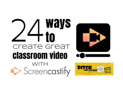 24-ways-to-create-great-classroom-video-with-Screencastify-1