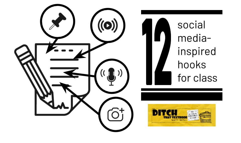 12 social media inspired hooks for class