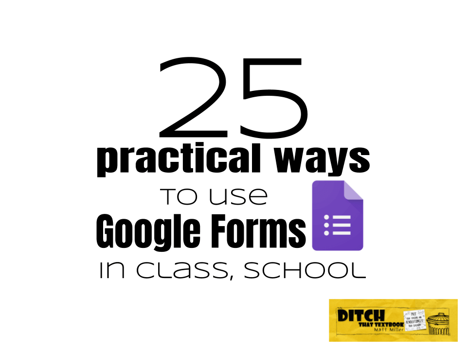 Search Search my blog… 25 practical ways to use Google Forms in class, school