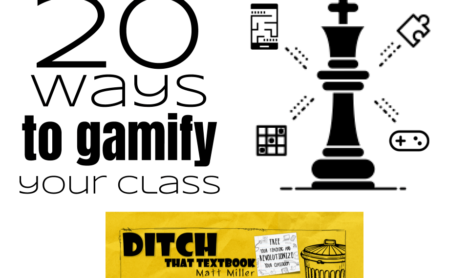20 ways to gamify your class