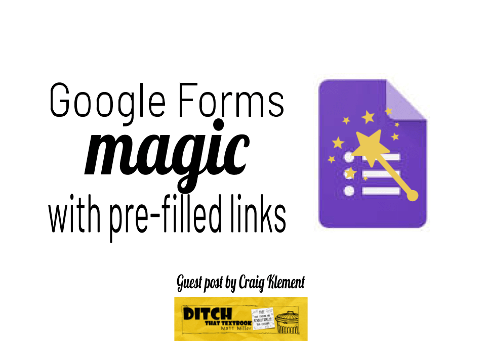 Google forms magic with pre-filled links