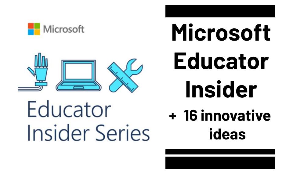 microsoft educator insider + 16 innovative ideas (3) (1)