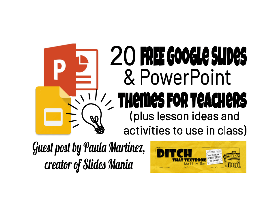 Free Google Slides & PowerPoint themes for teachers (plus lesson ideas and activities to use in class)