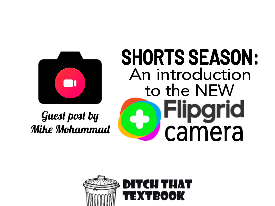 Shorts season: An introduction to the NEW Flipgrid camera