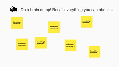 Brain dump example