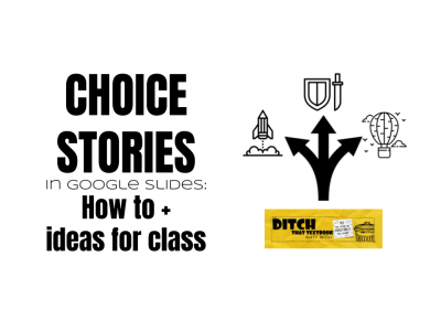 choice stories in google slides how to plus ideas for class
