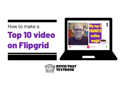 How to make a Top 10 video on Flipgrid