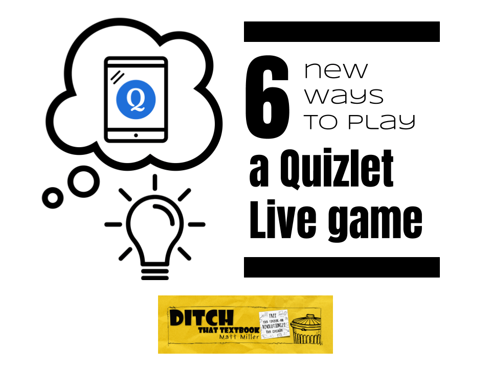 6 new ways to play a quizlet live game