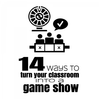 14 ways to turn your classroom into a game show