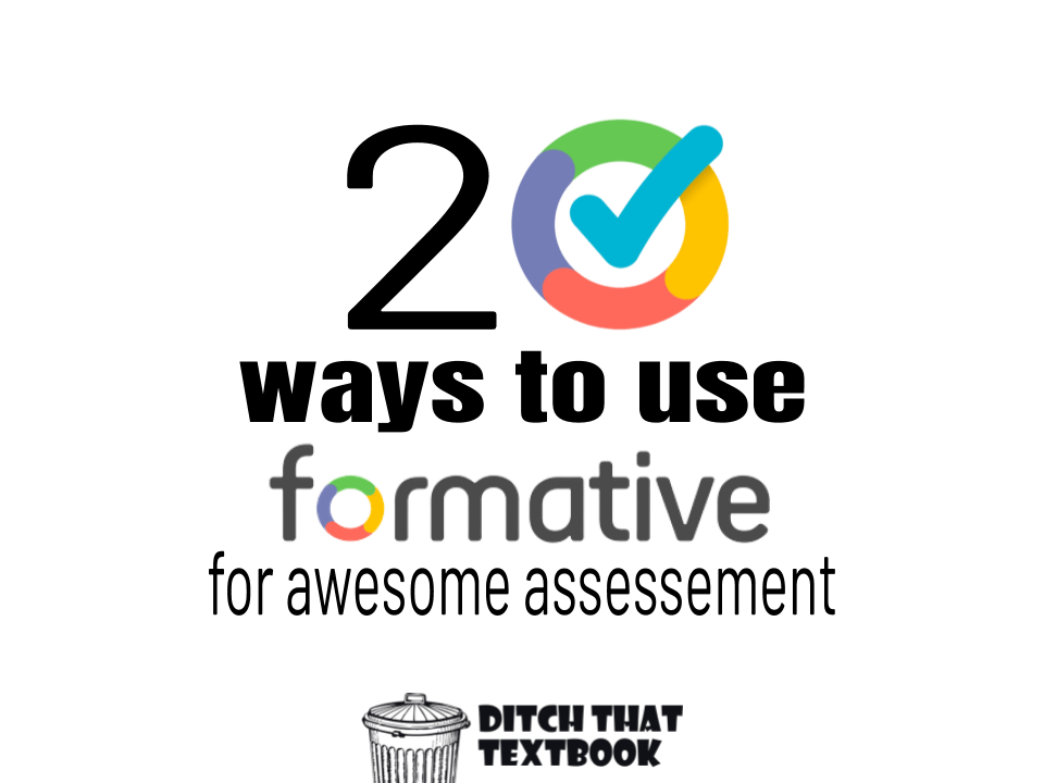 20 ways to use Formative for awesome assessment