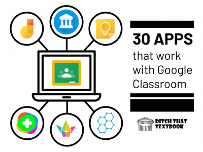 30 apps that work with Google Classroom