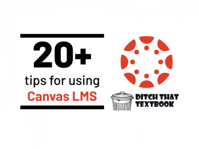 20+ tips for using Canvas LMS
