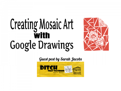 Creating Mosaic Art with Google Drawings (1)