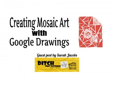Creating Mosaic Art with Google Drawings (1)