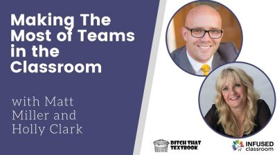 Making the Most of Microsoft Teams in the Classroom