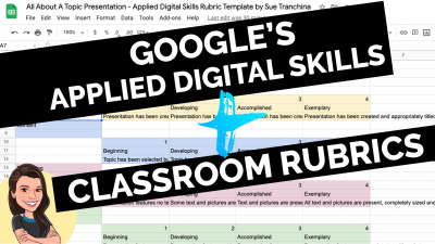 Google applied digital skills classroom rubrics