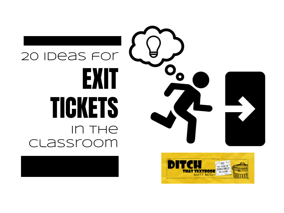 20 ideas for exit tickets in the classroom
