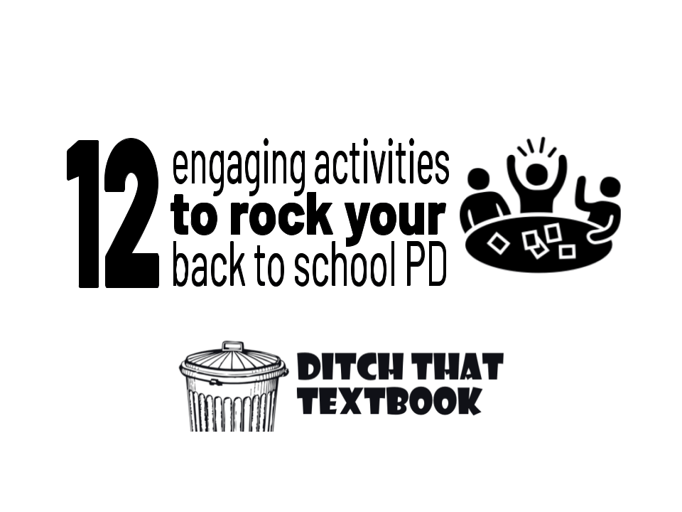 12 engaging activities to make your Back to School PD rock